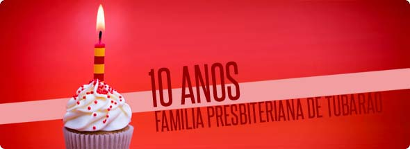 130224 10 Anos Familia Presbiteriana 590